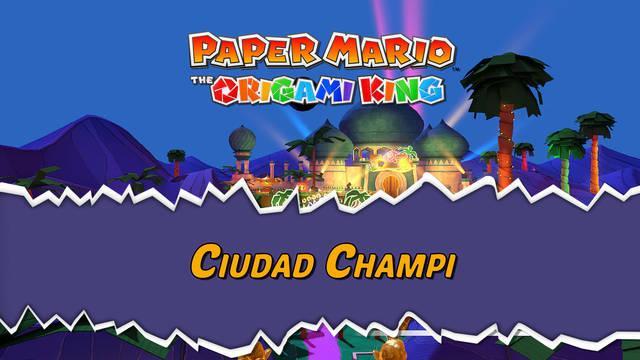 Ciudad Champi al 100% en Paper Mario: The Origami King