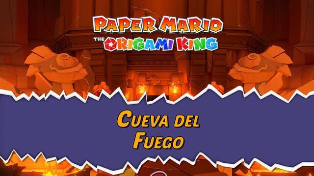 Cueva del Fuego al 100% en Paper Mario: The Origami King
