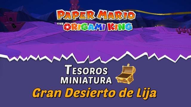 TODOS los tesoros en Gran Desierto de Lija de Paper Mario The Origami King