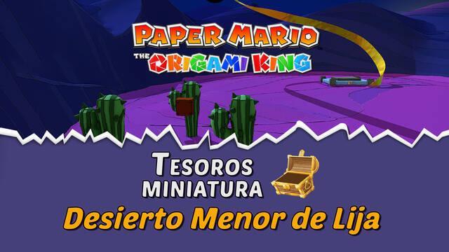 TODOS los tesoros en Desierto Menor de Lija de Paper Mario The Origami King