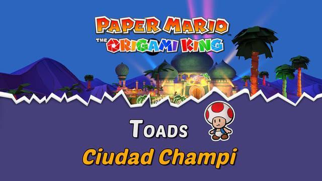 TODOS los Toads en Ciudad Champi de Paper Mario The Origami King