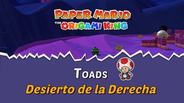 TODOS los Toads en Desierto de la Derecha de Paper Mario The Origami King