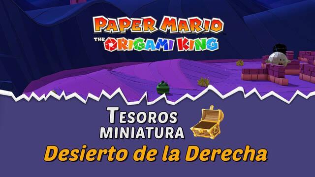 TODOS los tesoros en Desierto de la Derecha de Paper Mario The Origami King