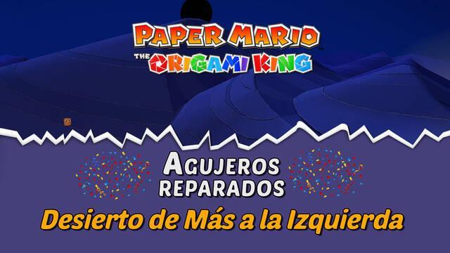 TODOS los agujeros en Desierto de Más a la Izquierda de Paper Mario The Origami King