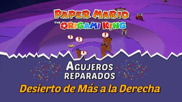 TODOS los agujeros en Desierto de Más a la Derecha de Paper Mario The Origami King