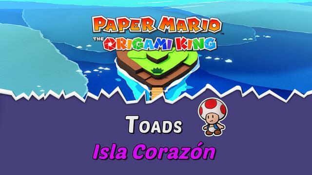 TODOS los Toads en Isla Corazón de Paper Mario The Origami King
