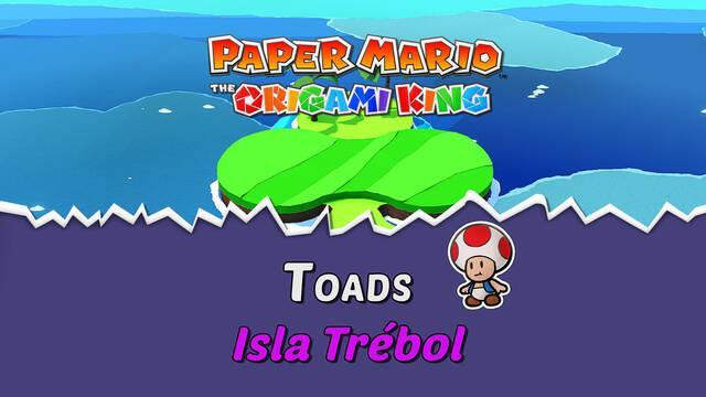 TODOS los Toads en Isla Trébol de Paper Mario The Origami King