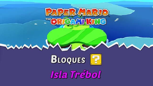 TODOS los bloques ? en Isla Trébol de Paper Mario The Origami King