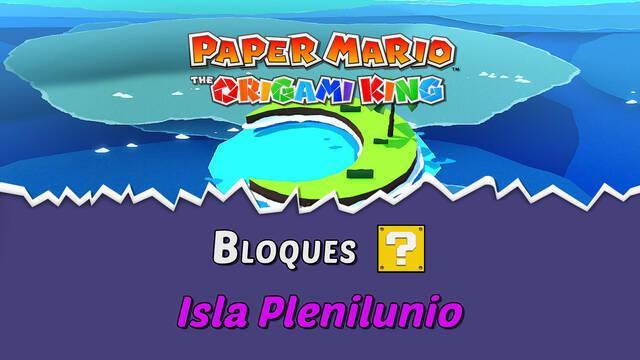 TODOS los bloques ? en Isla Plenilunio de Paper Mario The Origami King