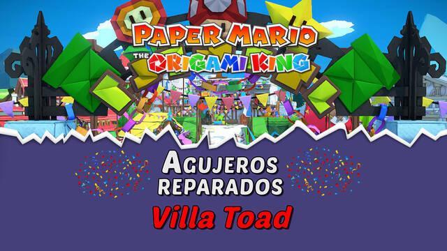 TODOS los agujeros en Villa Toad de Paper Mario The Origami King