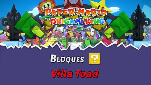 TODOS los bloques ? en Villa Toad de Paper Mario The Origami King