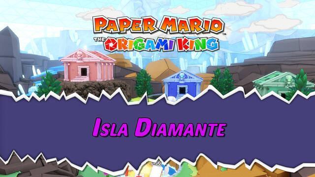 Isla Diamante al 100% en Paper Mario: The Origami King
