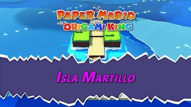 Isla Martillo al 100% en Paper Mario: The Origami King