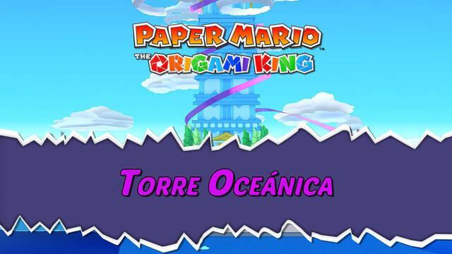 Torre Oceánica al 100% en Paper Mario: The Origami King