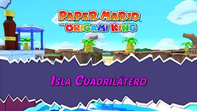 Isla Cuadrilátero al 100% en Paper Mario: The Origami King