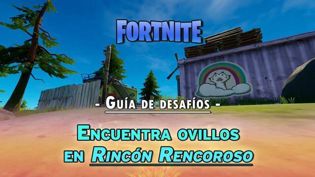 Desafío Fortnite: Encuentra ovillos en Rincón Rencoroso - LOCALIZACIÓN