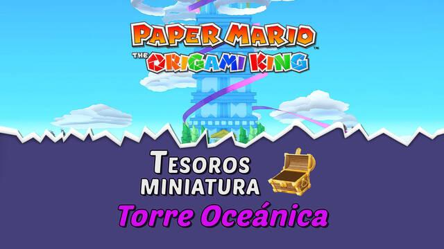 TODOS los tesoros en Torre Oceánica de Paper Mario The Origami King