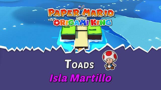 TODOS los Toads en Isla Martillo de Paper Mario The Origami King