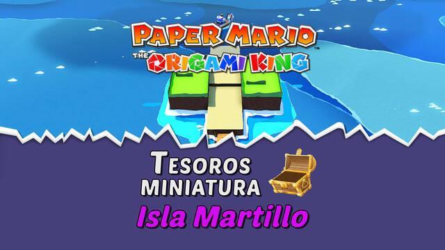 TODOS los tesoros en Isla Martillo de Paper Mario The Origami King