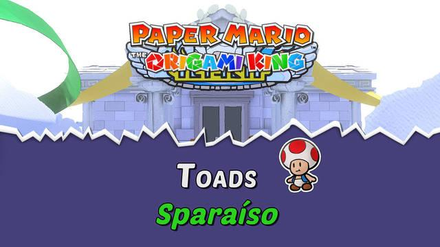 TODOS los Toads en Sparaíso de Paper Mario The Origami King