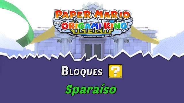 TODOS los bloques ? en Sparaíso de Paper Mario The Origami King