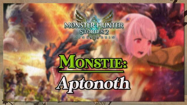 Aptonoth en Monster Hunter Stories 2: cómo cazarlo y recompensas