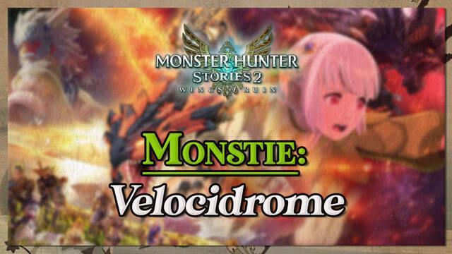 Velocidrome en Monster Hunter Stories 2: cómo cazarlo y recompensas