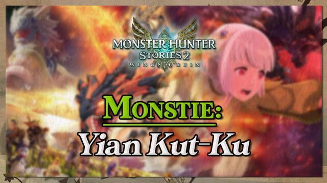 Yian Kut-Ku en Monster Hunter Stories 2: cómo cazarlo y recompensas