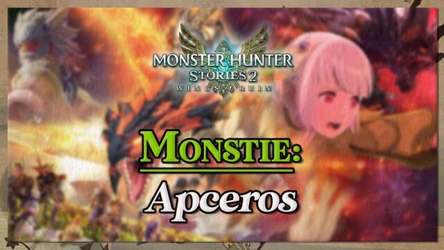Apceros en Monster Hunter Stories 2: cómo cazarlo y recompensas