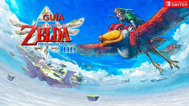 Guía The Legend of Zelda: Skyward Sword HD Switch, trucos, consejos y secretos