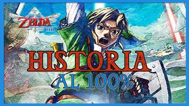 Historia al 100% en The Legend of Zelda: Skyward Sword HD