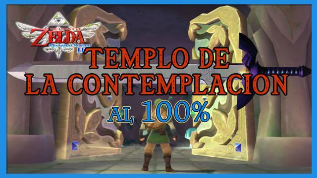 Templo de la contemplación al 100% en The Legend of Zelda: Skyward Sword HD