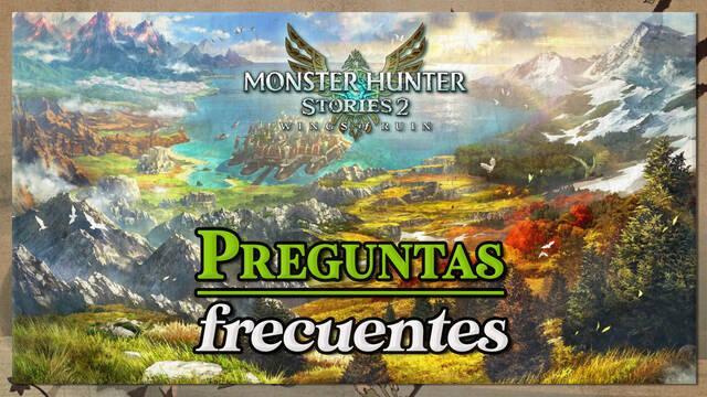Preguntas frecuentes en Monster Hunter Stories 2: Wings of Ruin