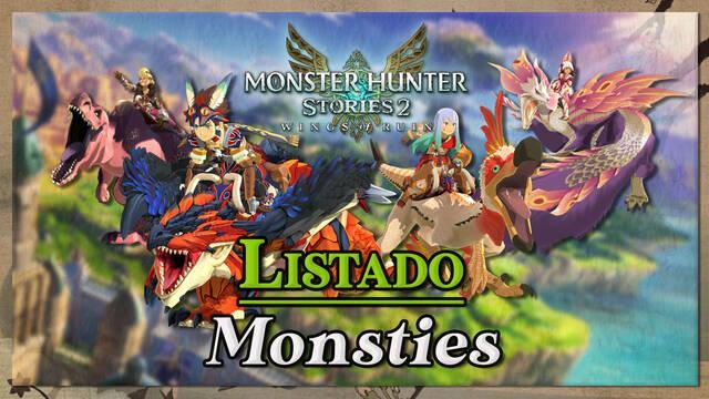Monster Hunter Stories 2: Todos monstruos con huevos incubables (monsties)