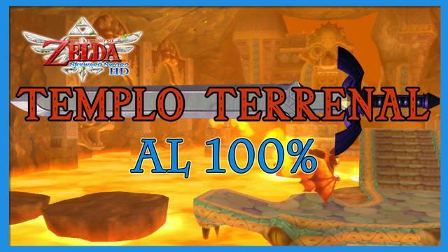 Templo terrenal al 100% en The Legend of Zelda: Skyward Sword HD