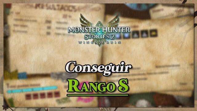 Cómo conseguir rango S en los combates de Monster Hunter Stories 2