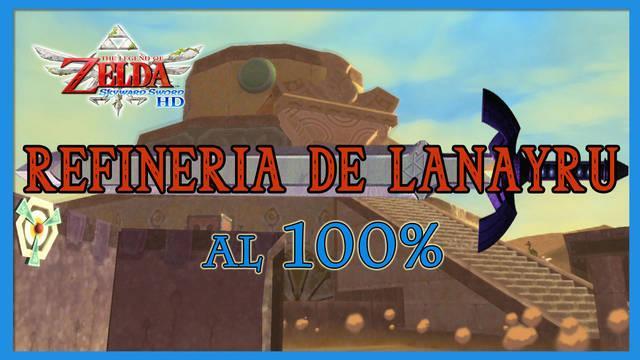 Refinería de Lanayru al 100% en The Legend of Zelda: Skyward Sword HD