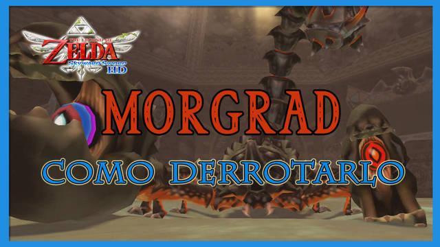 Morgrad en The Legend of Zelda: Skyward Sword HD - Estrategias para derrotarlo