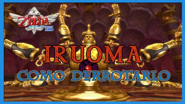 Iruoma en The Legend of Zelda: Skyward Sword HD - Estrategias para derrotarlo
