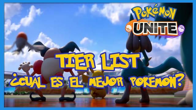Tier List en Pokémon Unite: ¿Cuáles son los MEJORES Pokémon?
