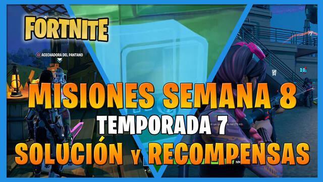 Fortnite T7: Misiones legendarias (Semana 8) - Solución y recompensas