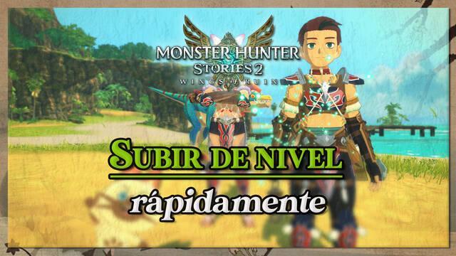 Cómo ganar EXP y subir niveles rápidamente en Monster Hunter Stories 2