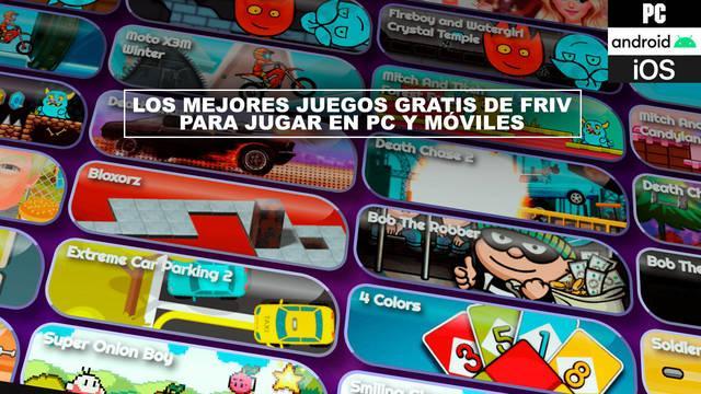 Los mejores juegos gratis de FRIV para jugar en PC y móviles