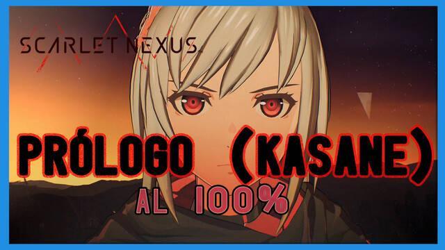 Prólogo (Kasane) al 100% en Scarlet Nexus