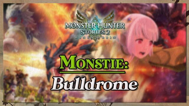 Bulldrome en Monster Hunter Stories 2: cómo cazarlo y recompensas