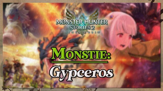 Gypceros en Monster Hunter Stories 2: cómo cazarlo y recompensas