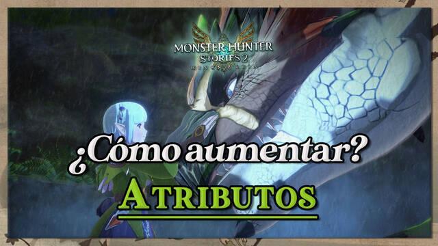 Cómo aumentar atributos salud, defensa y fuerza en Monster Hunter Stories 2