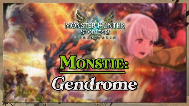 Gendrome en Monster Hunter Stories 2: cómo cazarlo y recompensas