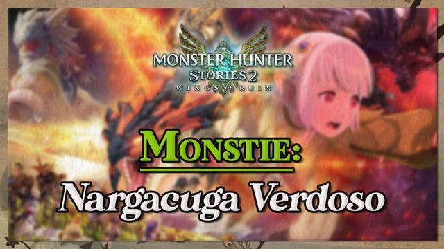 Nargacuga Verdoso en Monster Hunter Stories 2: cómo cazarlo y recompensas