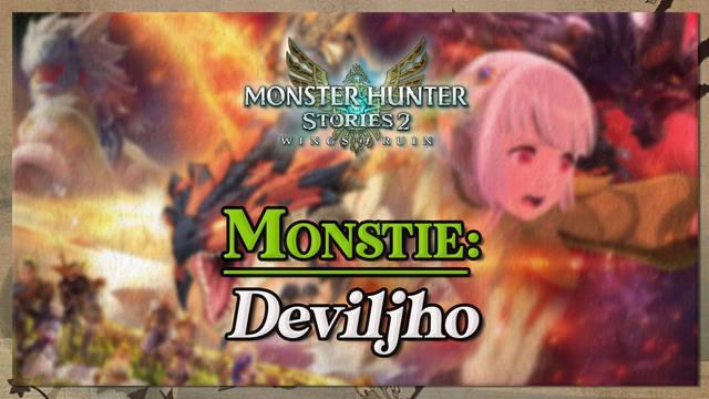 Deviljho en Monster Hunter Stories 2: cómo cazarlo y recompensas